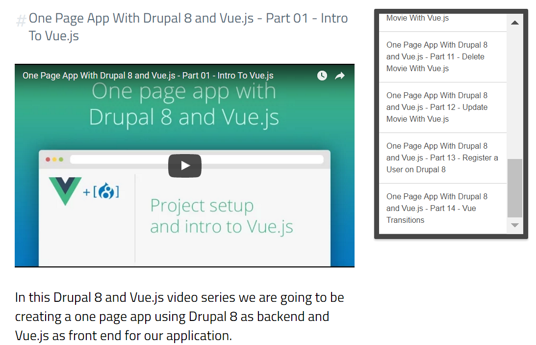 http://watch-learn.com/series/one-page-app-with-drupal-8-and-vuejs