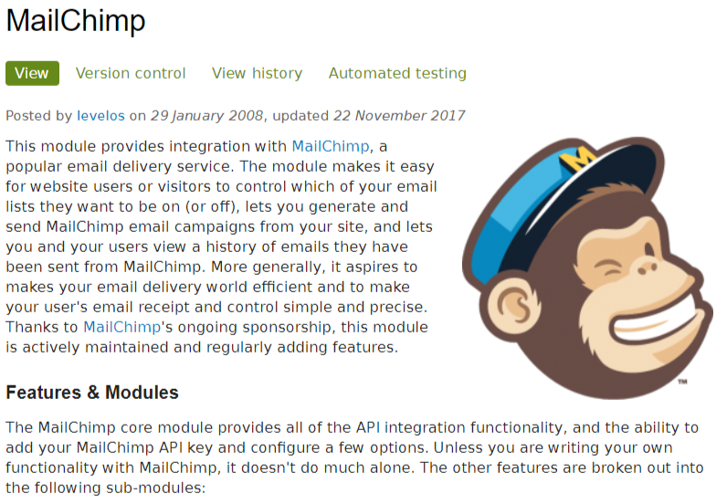 This module provides integration with MailChimp, a popular email delivery service.